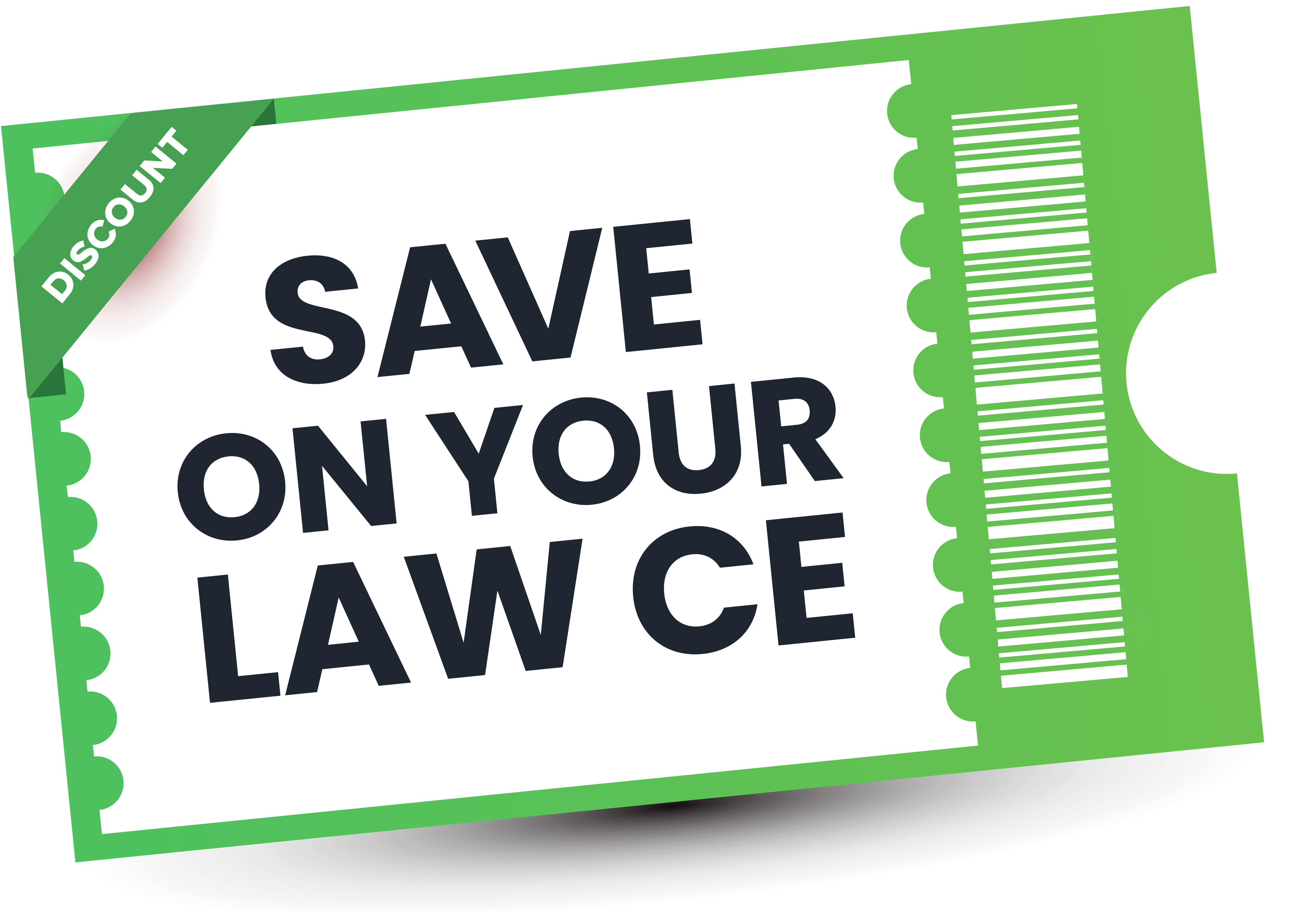 SAVE ON YOUR LAW CE